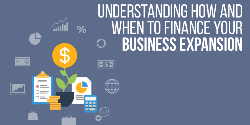 Financing a Business Expansion—Consider All Options, Even the Outrageous Ones